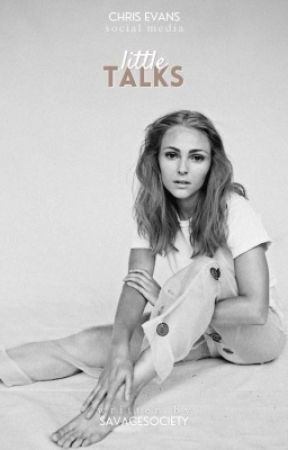 Little Talks ☇ C. Evans by savagesociety