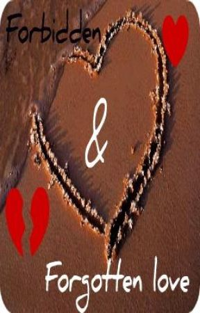 forbidden and Forgotten love [ a teacher<3 student relationship] by Chaneliex36