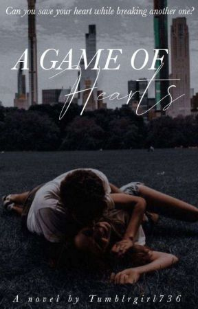 A Game Of Hearts by tumblrgirl736