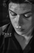 Fear. // Zach Mitchell {COMPLETED} by sass_mb