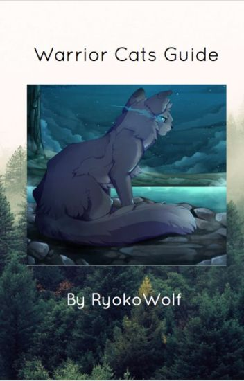 Warrior Cats Guide