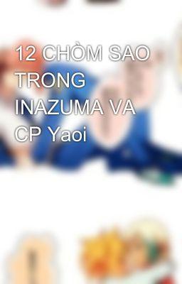 12 CHÒM SAO TRONG INAZUMA VA CP Yaoi
