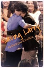 Saving Larry [A Larry Stylinson + One Direction Story] by BlackguardDiva5374