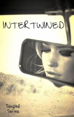 Intertwined - Tangled series (Overprotective famous brothers) by MusicMyLife
