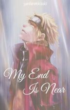 My End Is Near - Naruto Fanfic by axiinite