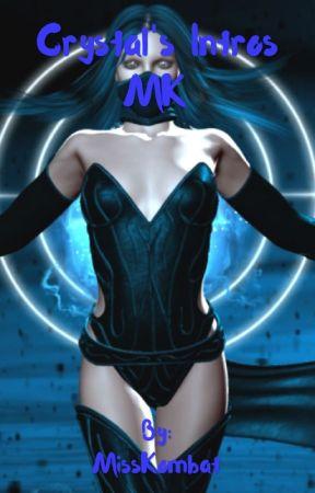 ~Crystal's Intros~MK by MissKombat
