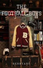 The Football Boys (DISCONTINUED) by BenRyans