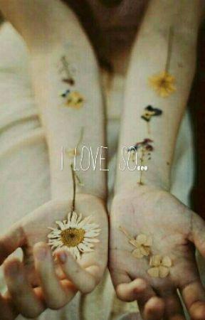 I Love So... by IGTRNY