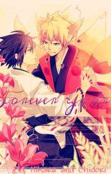 Forever Yours (A Sasunaru Fanfiction) by Chiyuki621