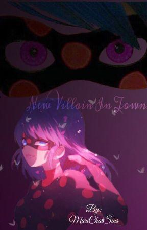 New Villain in Town ~MariChat~  by MariChatSins