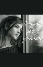 Jornada Para A Felicidade. by BrendaVivi1134