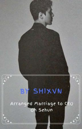 【 Completed 】 Arranged Marriage to CEO Oh Sehun (Malay ver) by wushixvn