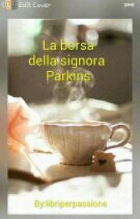 La Borsa Della Signora Parkins by libriperpassione