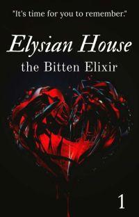 Elysian House: The Bitten Elixir [Remake] (1) cover