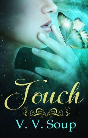 Touch by VVSoup