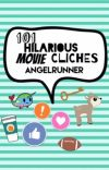 101 Hilarious Movie Cliches #Wattys2017 cover