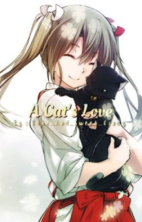 A Cat's Love [X Reader] by Cute_And_Sweet_Candy