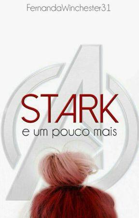 Stark E Um Pouco Mais - Temporada 1 by Vaahazz