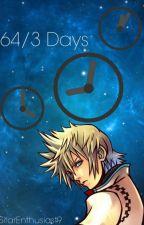 64/3 Days (Akuroku/Zemyx Fanfiction) by SitarEnthusiast9