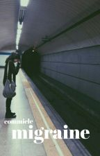 Migraine by commicle