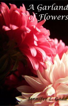 A Garland of Flowers by JenniferGadd