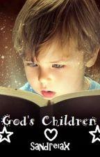 God's Children ✝️ by sandreiax