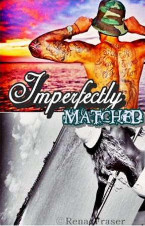 Imperfectly Matched (Coming Soon) by RenaeFraser