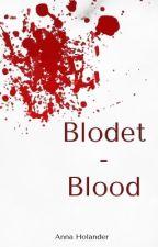 Blodet-Blood by 00Anna01