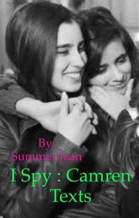 I spy :Camren texts by Badassbaby96