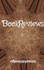 BookReviews by ofbooksandroses