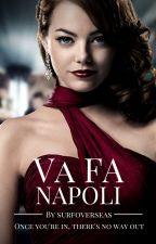 Va Fa Napoli by surfoverseas