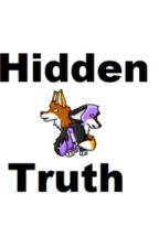 Hidden Truth (A Skymau FF)(#Wattys2016) by WillowTailBreeze