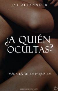 ¿A QUIÉN OCULTAS? © cover