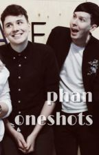 .• phan oneshots•. by ChibiPhil