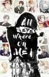 All Eyes Where On Me   Hetalia X Insecure! Reader  The Selection AU   cover