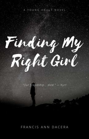 Finding My Right Girl by AnnAngeles05
