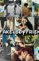 My Fake Boyfriend  (ONGOING) by StylesPrincessAlyssa