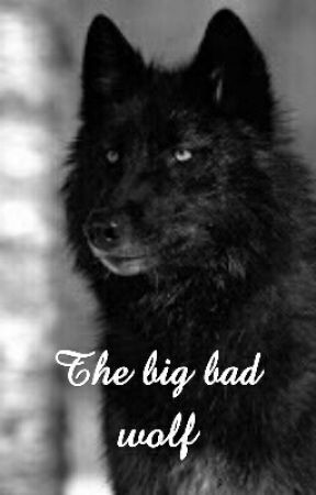 The Big Bad Wolf by Nobodyknows100
