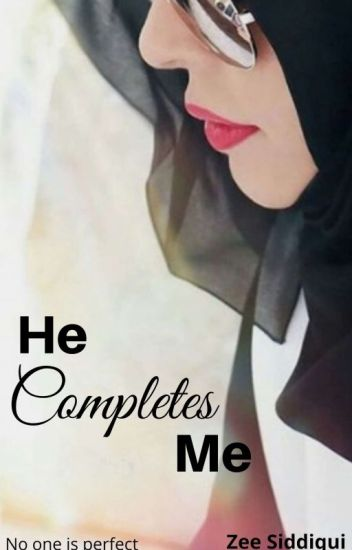 He Completes Me ✔