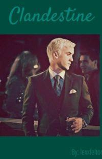 Clandestine [Draco Malfoy] cover