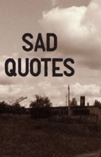 Sad Quotes by TheBoyOnline