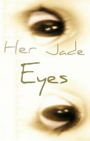 Her Jade Eyes by Jozamber