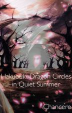 Hakuouki: Dragon Circles in Quiet Summer by Chancere