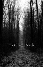 The Girl in the Woods от charismaaxo