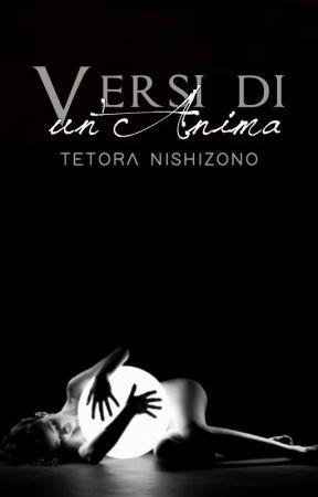 Versi di un'Anima by TetoraNishizono