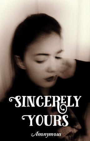 Sincerely Yours by Sinceramentetuyo_NxC