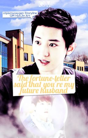 The Fortune-Teller Said That You're My Future Husband (PT-BR) by luaerin