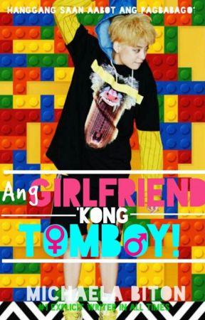 Ang Girlfriend 'Kong Tomboy by amessipen
