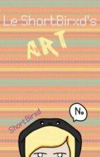 Le ShortBirxd's Art by shortberrii
