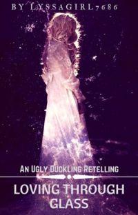Loving Through Glass   cover